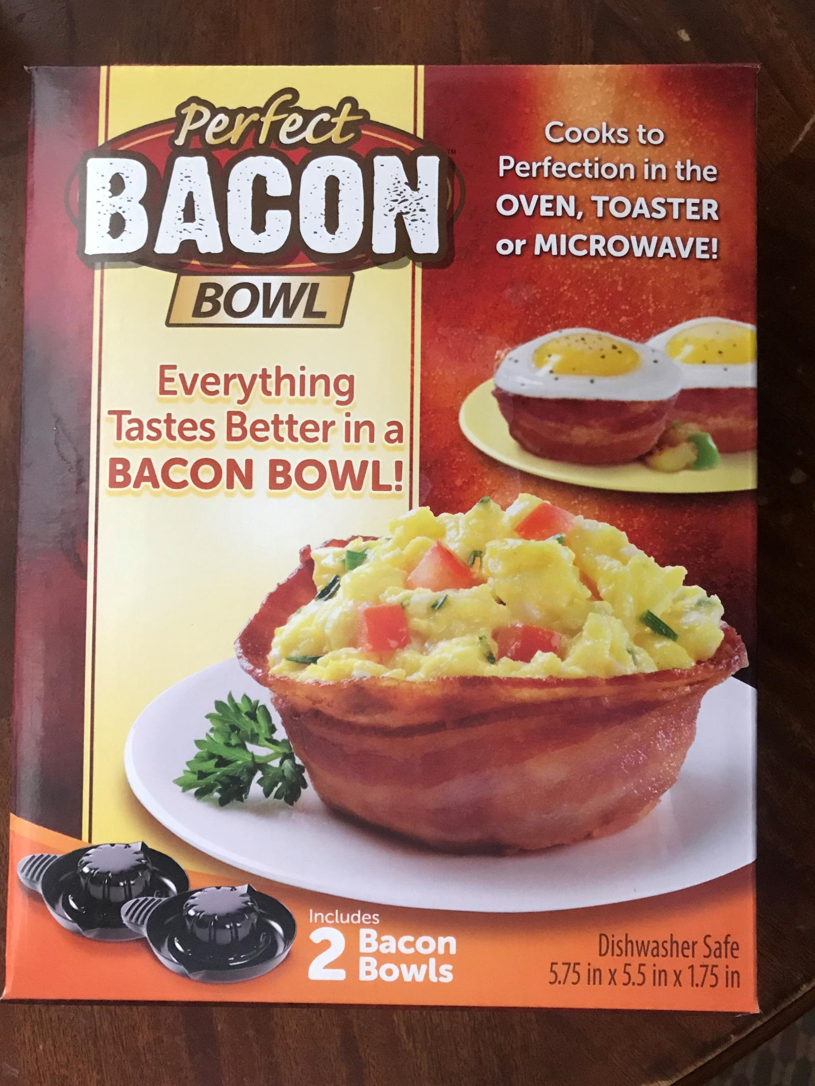 Perfect Bacon Bowls (10,000 units)